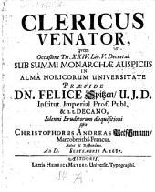 De clerico venatore, disp