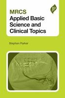 MRCS Applied Basic Science and Clinical Topics PDF