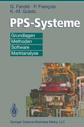 PPS-Systeme: Grundlagen, Methoden, Software, Marktanalyse