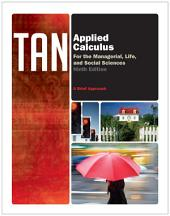 Applied Calculus for the Managerial, Life, and Social Sciences: A Brief Approach: Edition 9