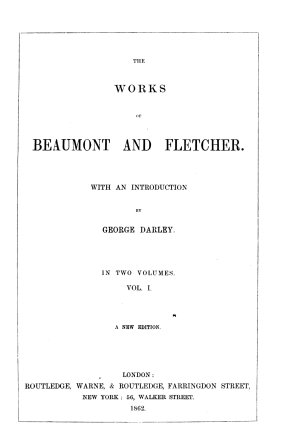 The works of Beaumont and Fletcher  with an intr  by G  Darley