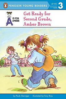 Get Ready for Second Grade  Amber Brown Book