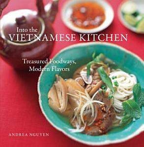 Into the Vietnamese Kitchen Book