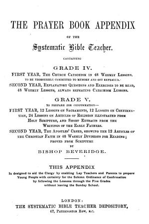 The Church of England systematic Bible teacher  by J  Green   Advanced ed   consisting of the Prayer book appendix of the Systematic Bible teacher  and the Teacher s manual for the third grade of the Mimpress system of graduated simultaneous instruction PDF