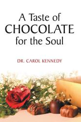 A Taste of Chocolate for the Soul PDF