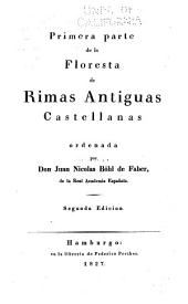 Floresta de rimas antiguas castellanas: Volumen 1