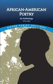 African-American Poetry: An Anthology, 1773-1927