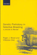 Genetic Prehistory in Selective Breeding