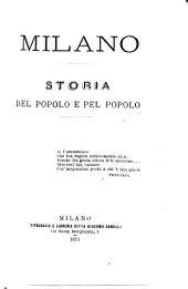 Milano: storia del popolo e pel popolo ...
