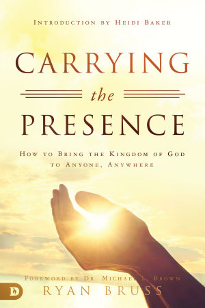 Carrying the Presence