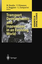 Transport Developments and Innovations in an Evolving World