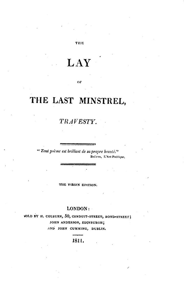 The lay of the last minstrel, travesty [by O. Neville]. Virgin ed