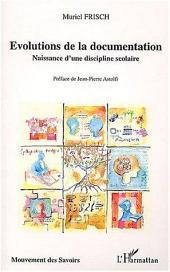Evolutions de la documentation: Naissance d'une discipline scolaire