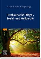Psychiatrie f  r Pflege   Sozial  und Heilberufe PDF