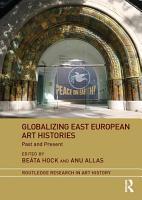Globalizing East European Art Histories PDF