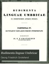 Rudimenta linguae Umbricae: ex inscriptionibus antiquis enodata, Volume 3
