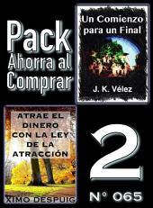 Pack Ahorra al Comprar 2 (Nº 065): Atrae el dinero con la ley de la atracción & Un Comienzo para un Final