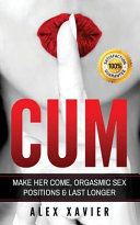 CUM   Pocket Guide on How to Make Her Come and Orgasm PDF