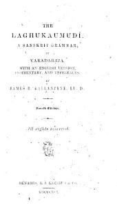 The Laghukaumudí: A Sanskrit Grammar