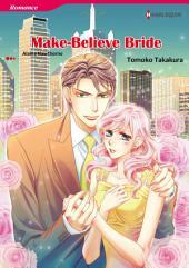 Make-Believe Bride: Harlequin Comics
