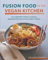 Fusion Food in the Vegan Kitchen PDF