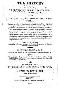 The History of the Destruction of the City and Temple of Jerusalem  and of the Ruin and Dispersion of the Jewish Nation