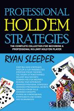 Professional Hold'Em Strategies