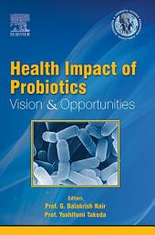 ECAB Health Impact of Probiotics: Vision & Opportunities - E-Book