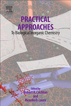 Practical Approaches to Biological Inorganic Chemistry PDF