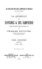 La querelle des d'Avesnes & des Dampierre jusqu'a la mort de Jean d'Avesnes, 1257: Volume2