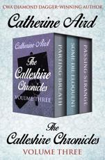 The Calleshire Chronicles Volume Three PDF