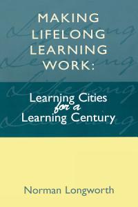 Making Lifelong Learning Work PDF