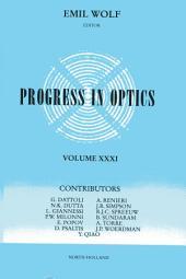 Progress in Optics: Volume 31