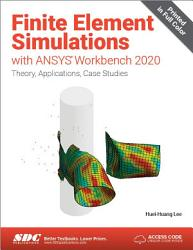 Finite Element Simulations with ANSYS Workbench 2020 PDF