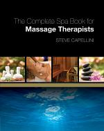 The Complete Spa Book for Massage Therapists