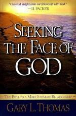Seeking the Face of God