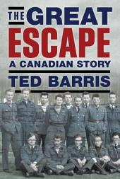 The Great Escape: A Canadian Story