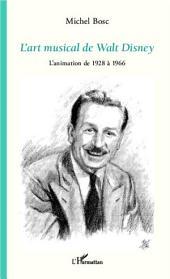 L'art musical de Walt Disney: L'animation de 1928 à 1966