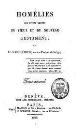 Homélies sur divers textes du Vieux et du Nouveau Testament: Volume2