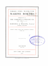 Forged Steel Water-tube Marine Boilers Manufactured by the Babcock & Wilcox Co. ...