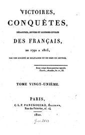 Victoires, conquêtes, désastres, revers et guerres civiles des Français de 1792 à 1815: 21