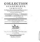 Recueil de mémoires: ou, Collection de pièces académiques, concernant la médecine, l'anatomie & la chirurgie, la chymie, la physique expérimentale, la botanique & l'histoire naturelles, tirées des meilleures sources