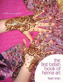 The First British Book of Henna Art
