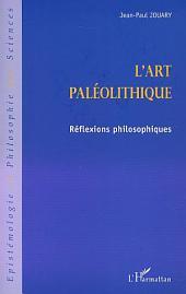 l'ART PALEOLITHIQUE: Réflexions philosophiques