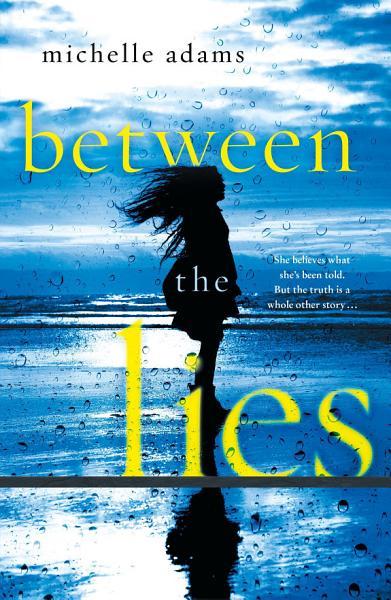 Download Between the Lies Book