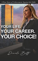 Your Life  Your Career  Your Choice  PDF