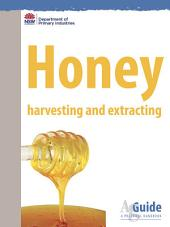 Honey: Harvesting and extracting