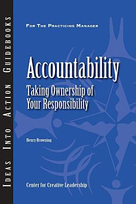 Accountability  Taking Ownership of Your Responsibility