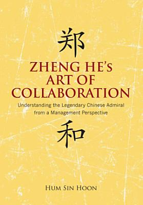 Zheng He s Art of Collaboration PDF