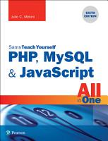 PHP  MySQL   JavaScript All in One  Sams Teach Yourself PDF